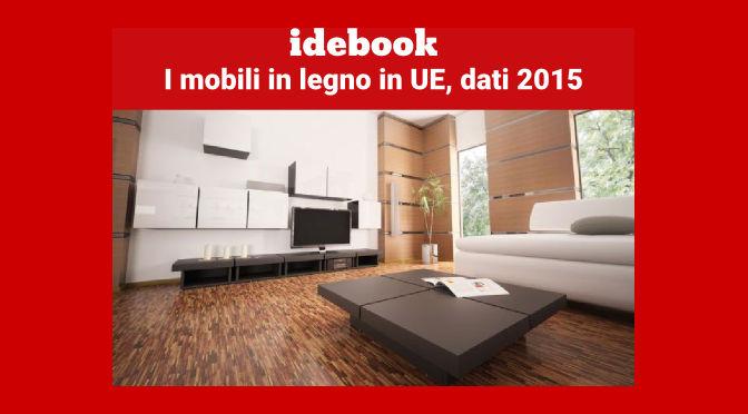 I mobili in legno in UE, dati 2015