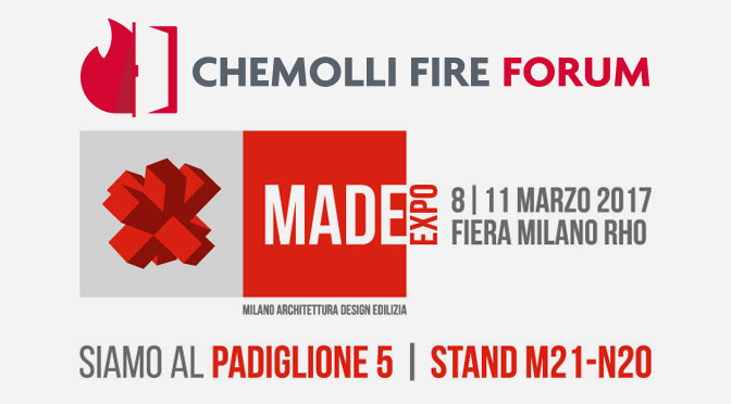 Chemolli Fire Forum al Made Expo 2017