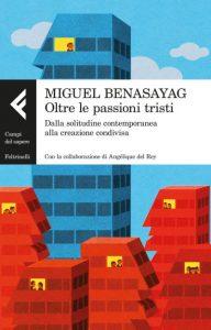 L'ultima opera di Miguel Benasayag