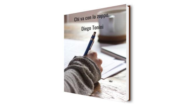 Ebook: Chi va con lo zoppo… di Diego Tonini