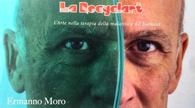 Nuovo libro del Dott. Ermanno Moro: la Recycle-Art