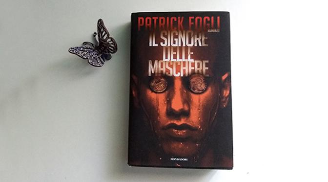 Il signore delle maschere di Patrick Fogli | Recensione e intervista